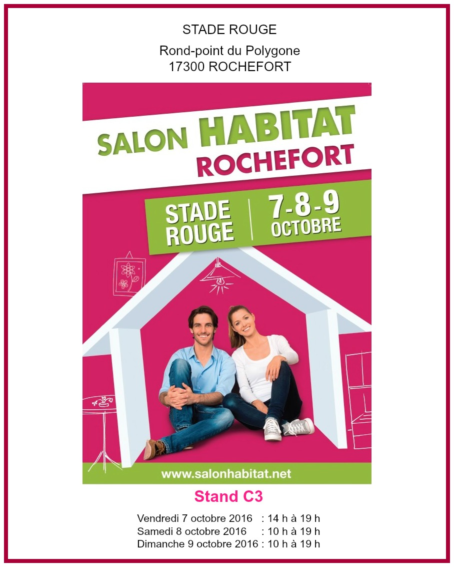 Salon de l habitat rochefort octobre 2016 for Salon de l habitat paris